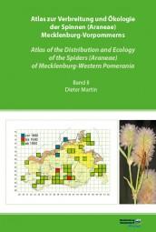 Atlas zur Verbreitung und Ökologie der Spinnen (Araneae) Mecklenburg-Vorpommerns (Band II)