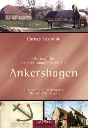 Die Geschichte des mecklenburgischen Dorfes Ankershagen