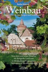 Weinbau im Schatten von Burgen und Schlössern