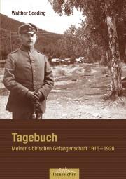 Tagebuch – Meiner sibirischen Gefangenschaft 1915 – 1920