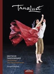 Tanzlust. Deutsche Tanzkompanie