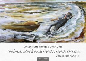 Malerische Impressionen 2019 - Seebad Ueckermünde und Ostsee