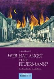 Wer hat Angst vorm Feuermann?