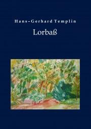 Künstlerbiografie Hans-Gerhard Templin - Lorbaß