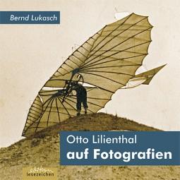 Otto Lilienthal auf Fotografien