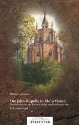 Die Jahn-Kapelle in Klein Vielen