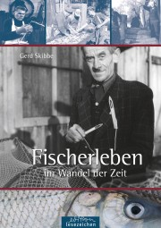 Fischerleben im Wandel der Zeit
