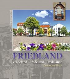 FRIEDLAND - Gestern und Heute