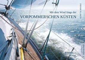 Mit dem Wind längs der Vorpommerschen Küsten