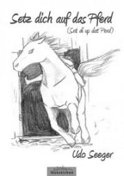 Setz dich auf das Pferd
